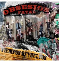 CD Obsesion Fatal - Tiempos revueltos