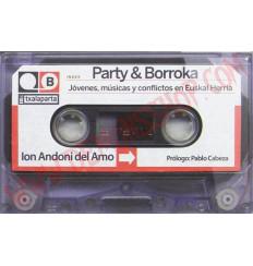 Libro Party & Borroka - jovenes, musica y conflictos en Euskal Herria