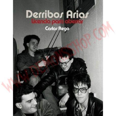 Libro Derribos Arias - Licencia Para Aberrar