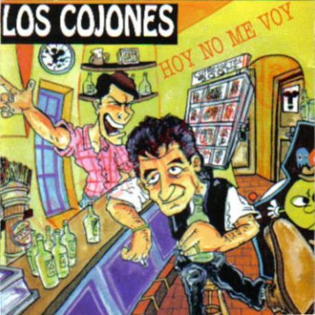 CD Los Cojones – Hoy No Me Voy