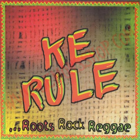 CD Ke Rule ‎– ...Roots Rock Reggae