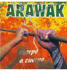 CD Arawak – Cuerpo A Cuerpo