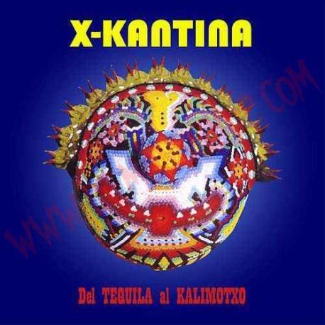 CD X-Kantina – Del Tequila Al Kalimotxo
