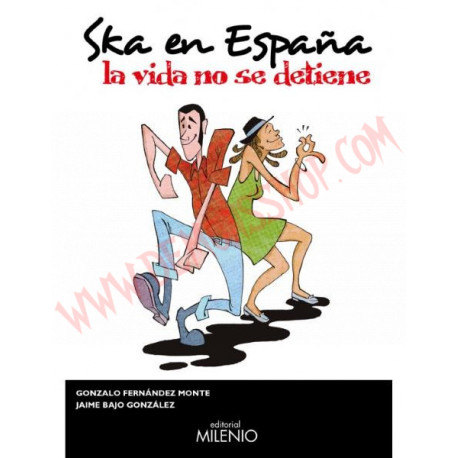 Libro Ska en España - La vida no se detiene