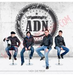 CD ADN – Nada Que Perder