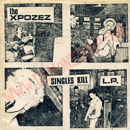 Vinilo LP Xpozez - Singles Kill L.P.