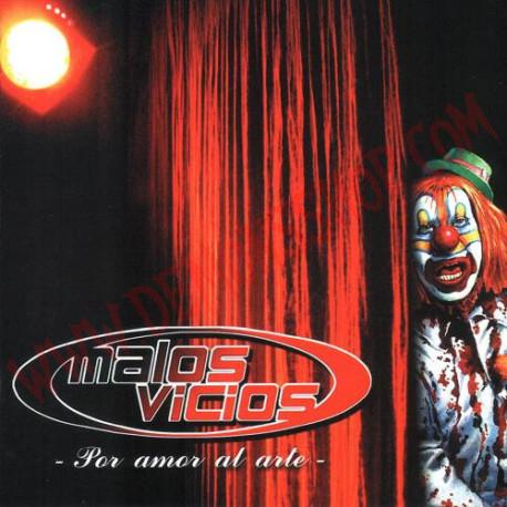 CD Malos Vicios – Por Amor Al Arte