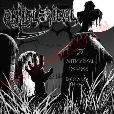 CD Anticlerical ‎– Anticlerical 1991 - 1996: Descanse En Paz