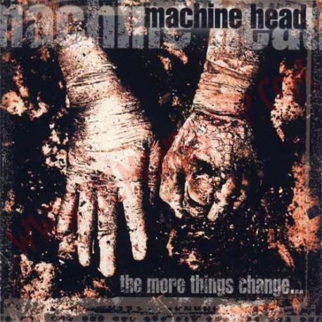 CD Machine Head – The More Things Change...