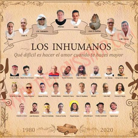 CD Los Inhumanos - Qué difícil es hacer el amor cuando te haces mayor