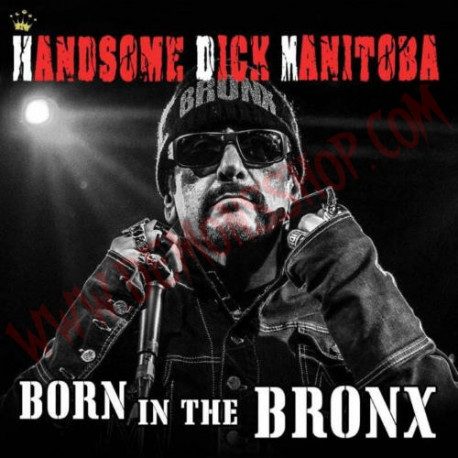 CD Handsome Dick Manitoba - Born In The Bronx
