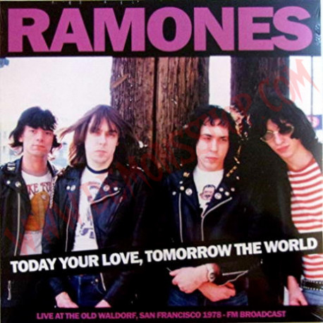 Vinilo LP Ramones - Today Your Love. Tomorrow The World