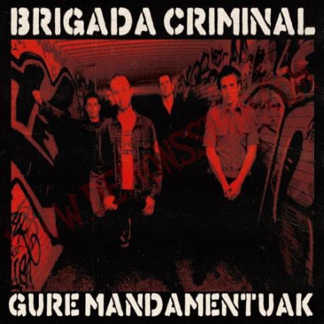 Vinilo LP Brigada Criminal – Gure Mandamentuak