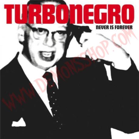 CD Turbonegro - Never Is Forever