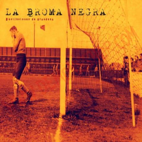 Vinilo LP La Broma Negra – Desilusiones De Grandeza