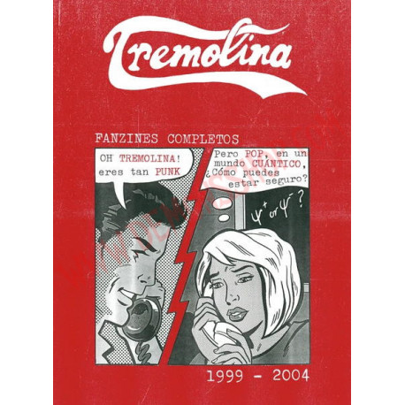 Libro Tremolina (1999-2004): Fanzines completos