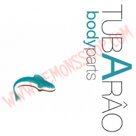 CD Tubarao – Body Parts