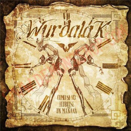 CD Wurdalak - Como Si No Hubiese Un Mañana