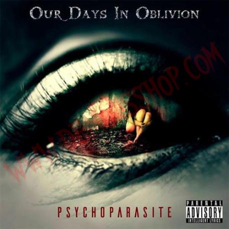 CD O.D.I.O (Our Days In Oblivion) - Psychoparasite