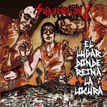 CD Subversion X - El lugar donde reina la locura
