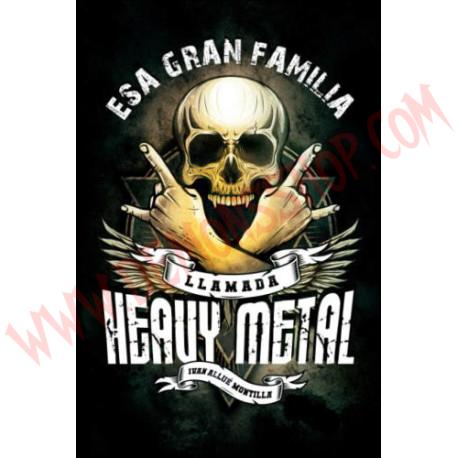 Libro Esa gran familia llamada heavy metal
