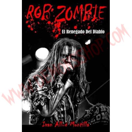 Libro Rob Zombie: El Renegado Del Diablo