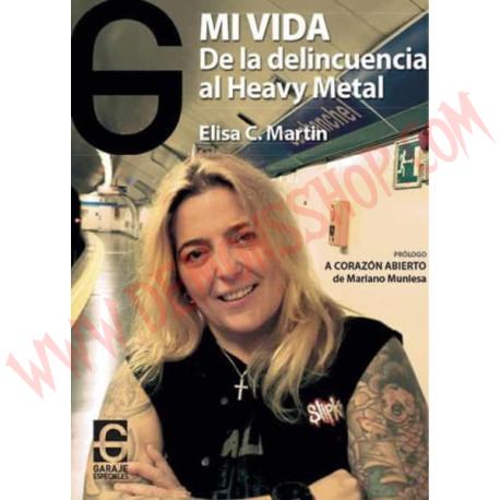 Libro Mi vida: de la delincuencia al Heavy Metal