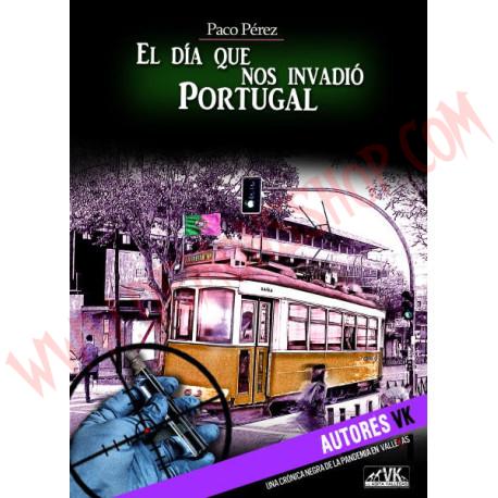 Libro El día que nos invadió Portugal