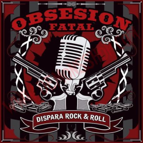 Vinilo LP Obsesion Fatal - Dispara Rock & Roll